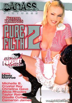 "Adult entertainment movie ""Pure Filth 2"" starring Missy Monroe, Alicia Rhodes & Taylor Rain. Produced by Badass Pictures."