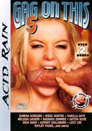 "Just Added presents the adult entertainment movie ""Gag On This 5""."
