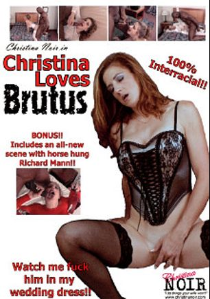 Christina Loves Brutus, starring Slut Raven, Christina Noir, Brutus Black and Richard Mann, produced by Hot Wife Times.