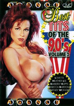 "Adult entertainment movie ""Best Tits Of The 90's 2"" starring Heather Lee, Lovette & Whitney Wonders. Produced by Vico Distributions."