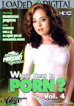 "Adult entertainment movie ""Who's Next In Porn 4"" starring Marissa Jayden, Holly & Joe Rock. Produced by Loaded Digital."