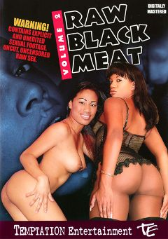 "Adult entertainment movie ""Raw Black Meat 2"" starring Nyla Thai. Produced by Temptation Entertainment."