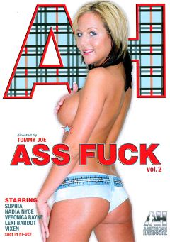"Adult entertainment movie ""Ass Fuck 2"" starring Veronica Rayne, Lexi Bardot & Vixen (I). Produced by American Hardcore."