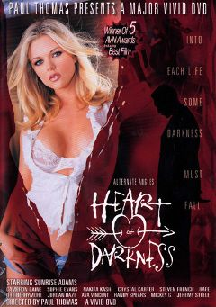 "Adult entertainment movie ""Heart Of Darkness"" starring Sunrise Adams, Rafe & Mickey G.. Produced by Vivid Entertainment."