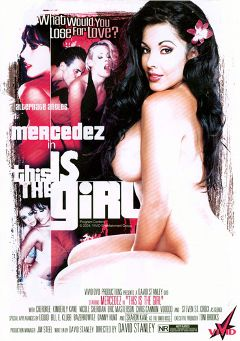 "Adult entertainment movie ""This Is The Girl"" starring Mercedez (I), Kimberly Kane & Cherokee. Produced by Vivid Entertainment."