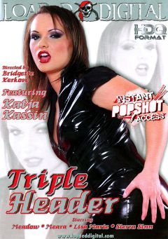 "Adult entertainment movie ""Triple Header"" starring Sierra Sinn, Lisa Marie & Katja Kassin. Produced by Loaded Digital."