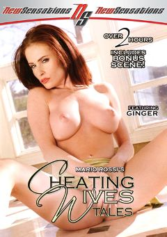 "Adult entertainment movie ""Cheating Wives Tales"" starring Ginger Lea, Starla Diamond & Bailey O'Dare. Produced by New Sensations."