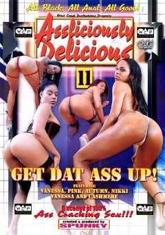 "Adult entertainment movie ""Assliciously Delicious 11"" starring Cashmere Delight, Autumn Raine & Pink Champagne. Produced by West Coast Productions."