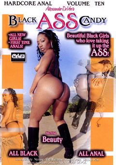 "Adult entertainment movie ""Black Ass Candy 10"" starring Beauty, Kandi Kream & Vanessa Monet. Produced by West Coast Productions."