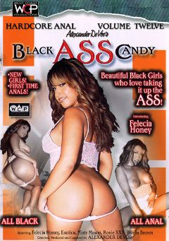 "Adult entertainment movie ""Black Ass Candy 12"" starring Felisha Honey, Roxie XXX & Bambi Brown. Produced by West Coast Productions."