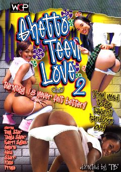 "Adult entertainment movie ""Ghetto Teen Love 2"" starring Prince Yahshua, Starr & Aleia Moore. Produced by West Coast Productions."