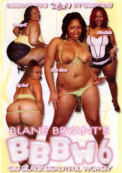 "Adult entertainment movie ""BBBW 6"" starring Carmyell, Big Redd & Afrodisia. Produced by Heatwave Raw."