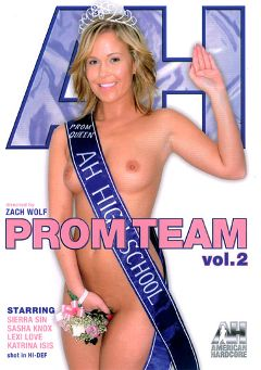 "Adult entertainment movie ""Prom Team 2"" starring Sierra Sinn, Lexi Love & Sasha Knox. Produced by American Hardcore."