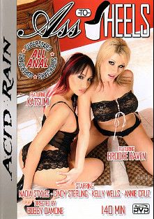 Ass To Heels, starring Brooke Haven, Nadia Styles, Annie Cruz, Cindy Sterling, Sascha Libido, Kelly Wells, James Deen, Marco Banderas, Benjamin Brat and Katsuni, produced by Acid Rain.