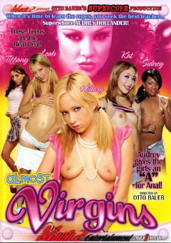 "Adult entertainment movie ""Almost Virgins"" starring Hillary Scott, Leah Luv & Audrey Hollander. Produced by Supercore."