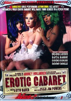 "Adult entertainment movie ""Erotic Cabaret"" starring Destiny Deville, Audrey Hollander & Melissa Lauren. Produced by Supercore."