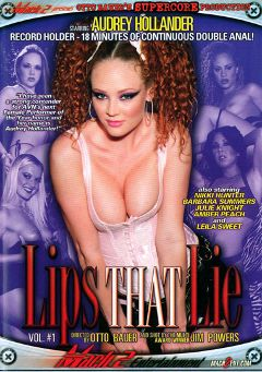 "Adult entertainment movie ""Lips That Lie"" starring Nicki Hunter, Audrey Hollander & Barbara Summer. Produced by Supercore."