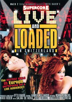 "Adult entertainment movie ""Live And Loaded In Switzerland"" starring Nikki Rider, Audrey Hollander & Renee Pornero. Produced by Supercore."