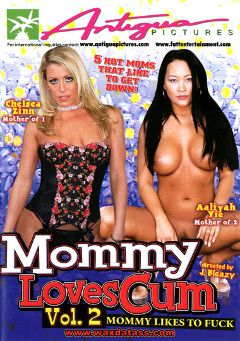 "Adult entertainment movie ""Mommy Loves Cum 2"" starring Chelsea Zinn, Aaliyah Yi & Kennedy. Produced by Antigua Pictures."