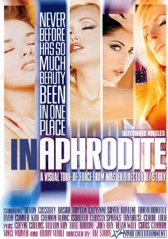 "Adult entertainment movie ""In Aphrodite"" starring Cassidey, Raylene & Chennin Blanc. Produced by Vivid Entertainment."