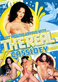 "Adult entertainment movie ""The Real Cassidey"" starring Cassidey, Devon & Shelbee Myne. Produced by Vivid Entertainment."