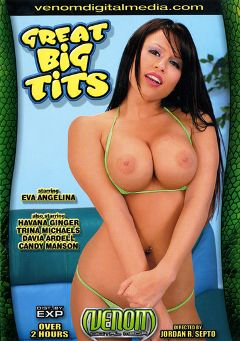 "Adult entertainment movie ""Great Big Tits"" starring Candy Manson, Eva Angelina & Davia Ardell. Produced by Venom Digital Media."