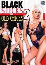 "Just Added presents the adult entertainment movie ""Black Sticks In Old Chicks 2""."