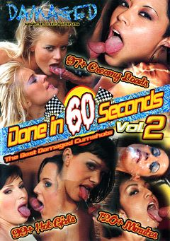 "Adult entertainment movie ""Done In 60 Seconds 2"". Produced by Damaged Productions."