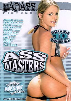 "Adult entertainment movie ""Ass Masters"" starring Alana Evans, Dominica Leoni & Amber Michaels. Produced by Badass Pictures."