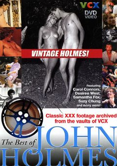 "Adult entertainment movie ""The Best Of John Holmes"" starring Desiree West, Carol Connors & Suzy Chung. Produced by VCX Home Of The Classics."