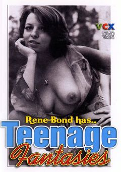 "Adult entertainment movie ""Teenage Fantasies"" starring Rene Bond, Mike Henrisson & Art Dolores. Produced by VCX Home Of The Classics."