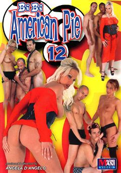 "Adult entertainment movie ""Bi Bi American Pie 12"" starring Sindy Lange, Nicki Hunter & Desire Moore. Produced by Legend."