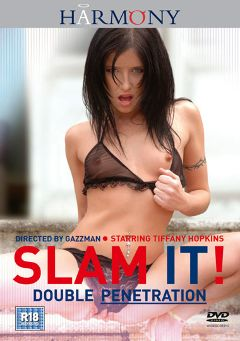 "Adult entertainment movie ""Slam It:  Double Penetration"" starring Sharka Blue, Tiffany Hopkins & Poppy Morgan. Produced by Harmony Films Ltd.."