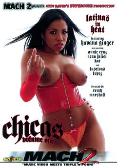 "Adult entertainment movie ""Chicas"" starring Havana Ginger, Annie Cruz & Lena Juliett. Produced by Supercore."