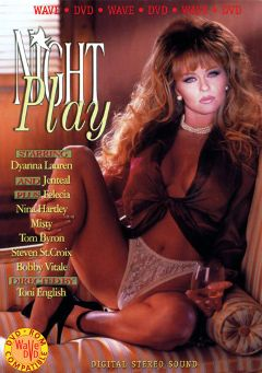 "Adult entertainment movie ""Night Play"" starring Dyanna Lauren, Mickey G. & Jenteal. Produced by Vivid Entertainment."