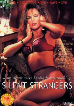 "Adult entertainment movie ""Silent Strangers"" starring Racquel Darrian, Rasha Romana & Brittany O'Connell. Produced by Vivid Entertainment."