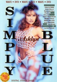 "Adult entertainment movie ""Simply Blue"" starring Ashlyn Gere, Marc Wallice & Felecia Danay. Produced by Vivid Entertainment."