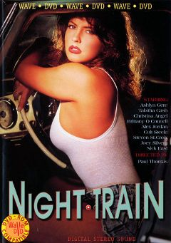 "Adult entertainment movie ""Night Train"" starring Ashlyn Gere, Tabatha Cash & Steven St. Croix. Produced by Vivid Entertainment."