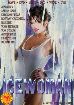 "Adult entertainment movie ""Ice Woman"" starring Brittany O'Connell, Ashlyn Gere & Lilli Xene. Produced by Vivid Entertainment."