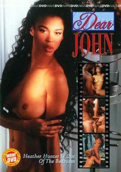 "Adult entertainment movie ""Dear John"" starring Heather Hunter, Teri Diver & Alex Jordan. Produced by Vivid Entertainment."