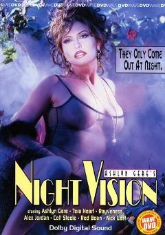 "Adult entertainment movie ""Night Vision"" starring Tera Heart, Rayveness & Ashlyn Gere. Produced by Vivid Entertainment."