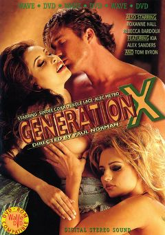 "Adult entertainment movie ""Generation X"" starring Nicole Lace, Sindee Coxx & Roxanne Hall. Produced by Vivid Entertainment."