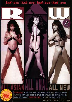 "Adult entertainment movie ""Raw 2"" starring Papillon, Kobe Tai & China Lee. Produced by Vivid Entertainment."