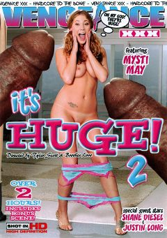 "Adult entertainment movie ""It's Huge 2"" starring Gwen Diamond, Mysti May & Sierra Sinn. Produced by Vengeance XXX."