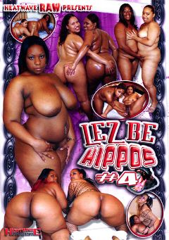 "Adult entertainment movie ""Lez Be Hippos 4"" starring Crystal Clear(II), Mia Moore & Yaya. Produced by Heatwave Entertainment."