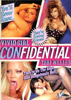 "Adult entertainment movie ""Vivid Girl Confidential:  Tori Welles"" starring Vicky Vette, Tori Welles & Barbara Dare. Produced by Vivid Entertainment."