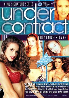 "Adult entertainment movie ""Under Contract:  Cheyenne Silver"" starring Brittney Skye, Tanya Danielle & Cheyenne Silver. Produced by Vivid Entertainment."