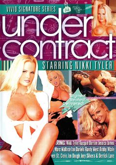 "Adult entertainment movie ""Under Contract:  Nikki Tyler"" starring Nikki Tyler, Jessica James & Racquel Darrian. Produced by Vivid Entertainment."