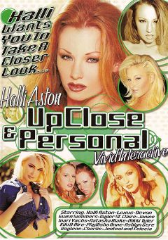 "Adult entertainment movie ""Halli Aston Up Close And Personal"" starring Halli Aston, Inari Vachs & Taylor St. Claire. Produced by Vivid Entertainment."