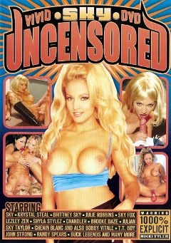 "Adult entertainment movie ""Sky Uncensored"" starring Sky, Brittney Skye & Chandler. Produced by Vivid Entertainment."